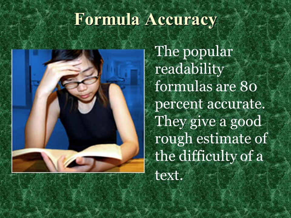 © 2005 William H. DuBay Formula Accuracy.