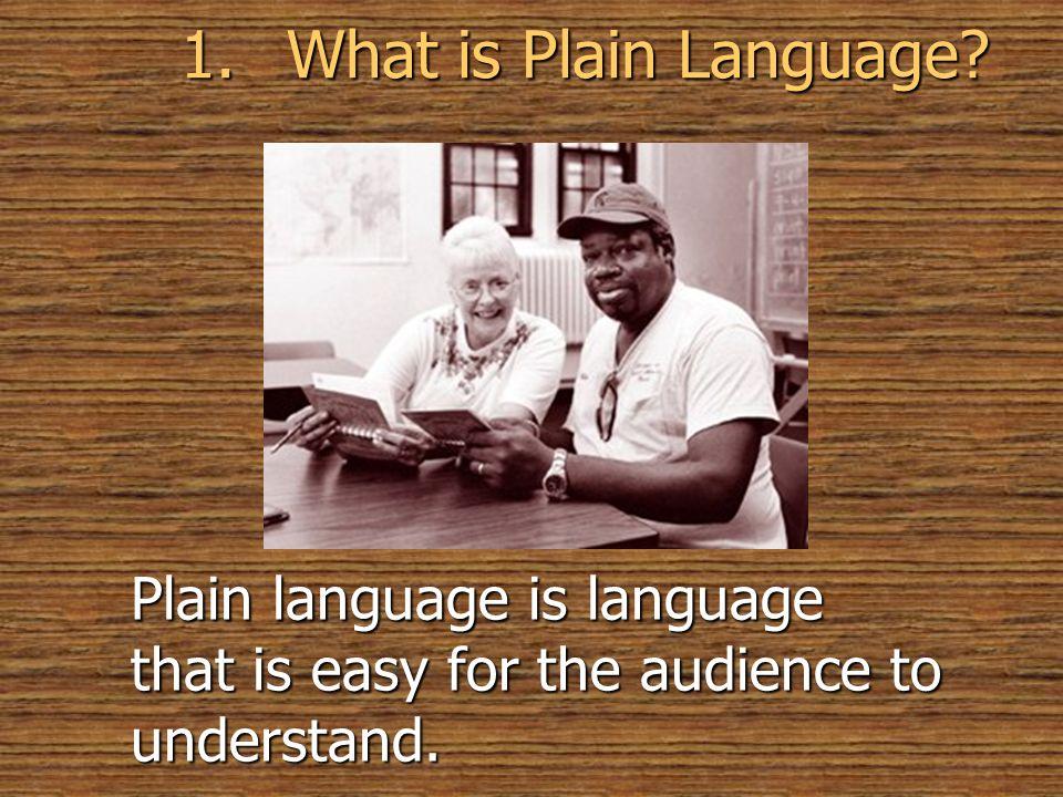 1. What is Plain Language © 2005 William H. DuBay.