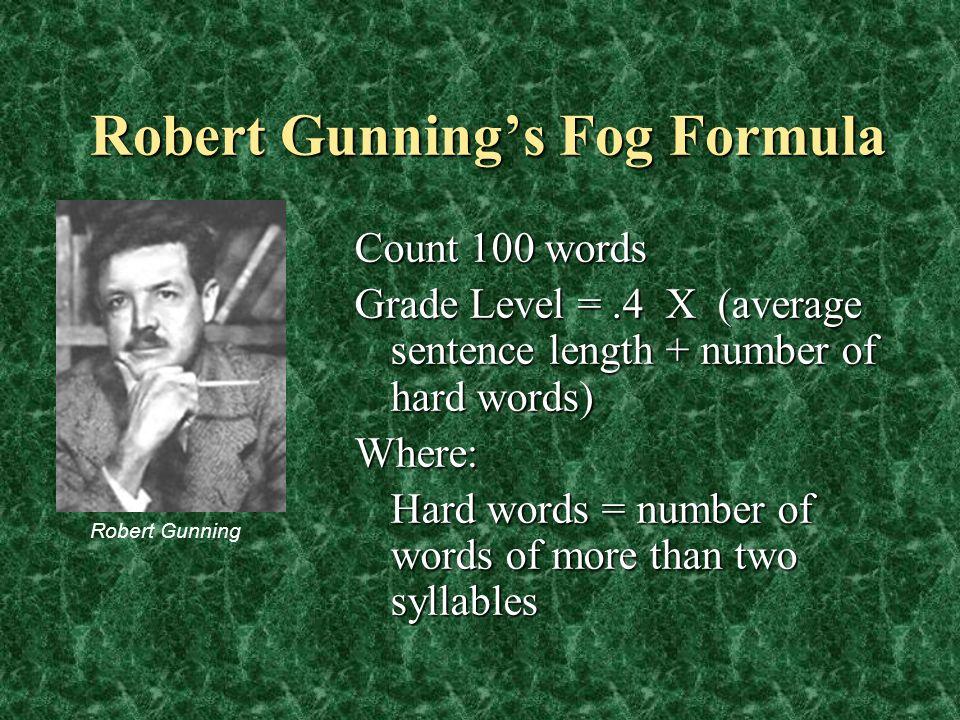 Robert Gunning's Fog Formula
