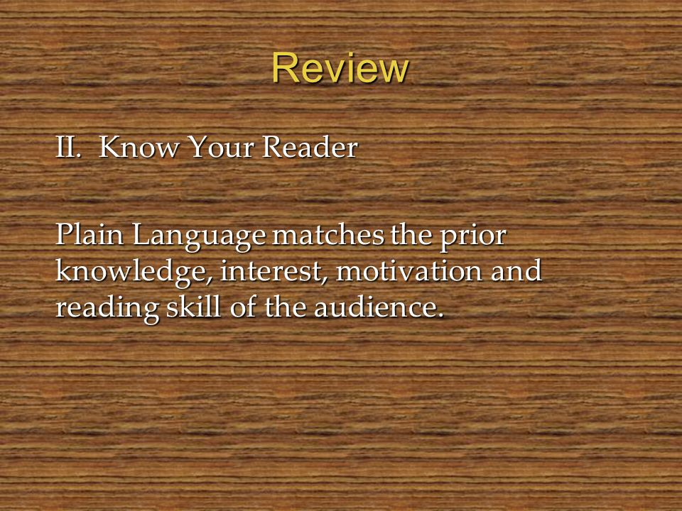 Review II. Know Your Reader