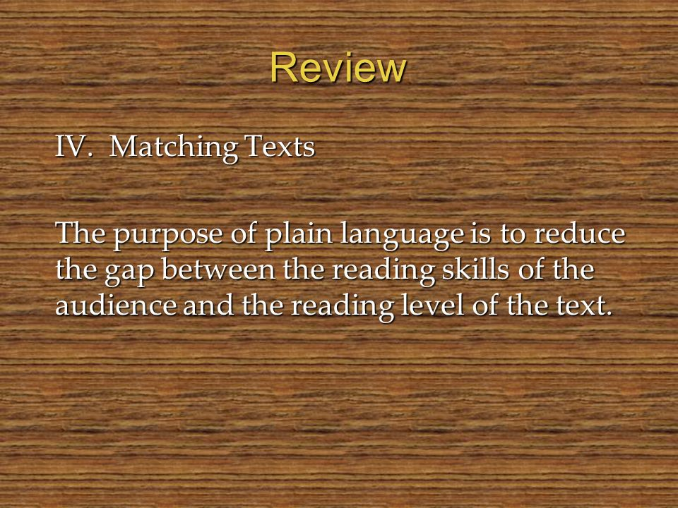 Review IV. Matching Texts