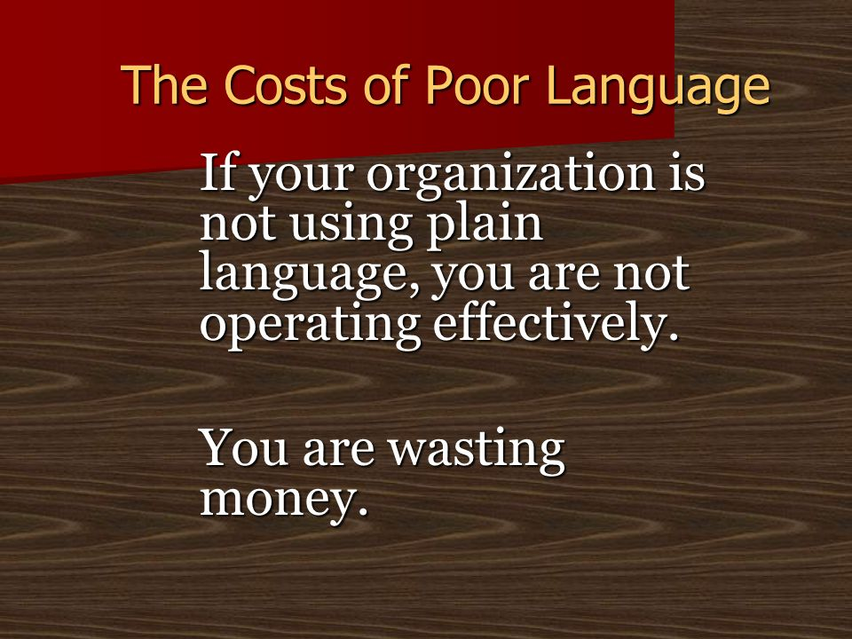 The Costs of Poor Language