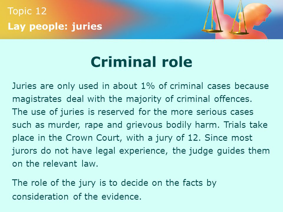 role of magistrates jury in Free essay: this essay will discuss the role of the magistrate and jury in the english and welsh legal decision-making process it will assess both the.