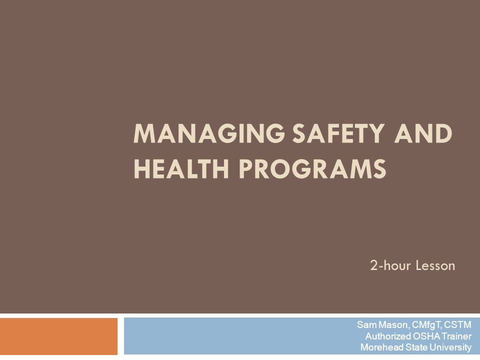 Managing Safety and Health Programs