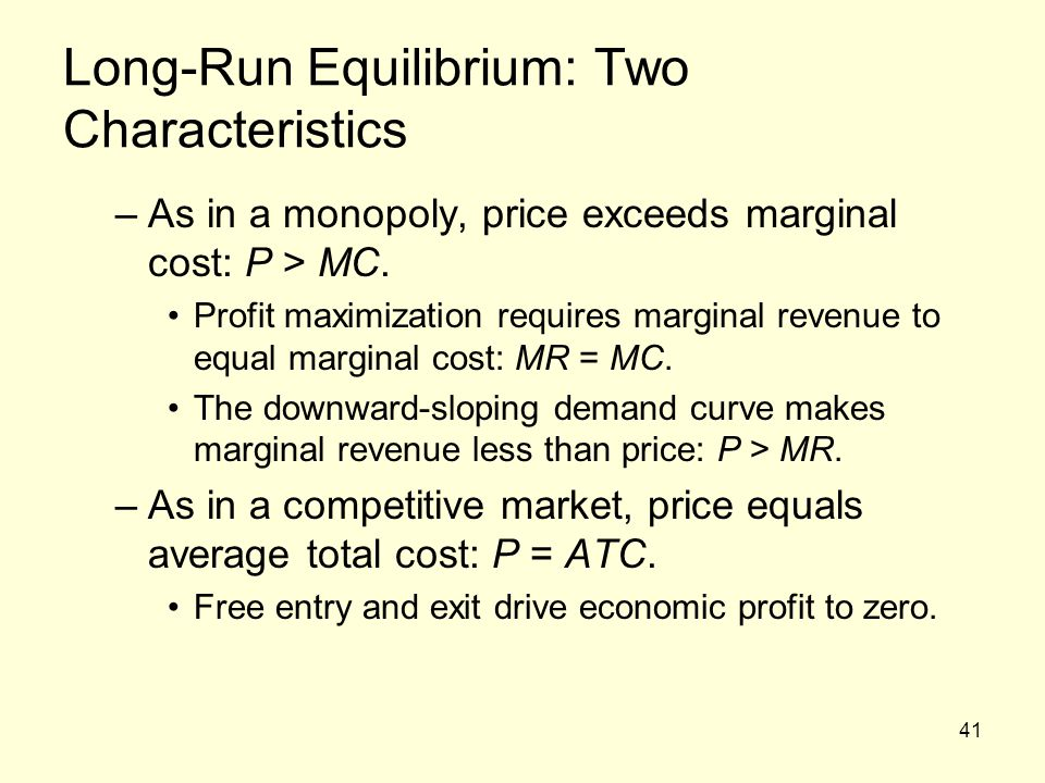 Long-Run Equilibrium: Two Characteristics