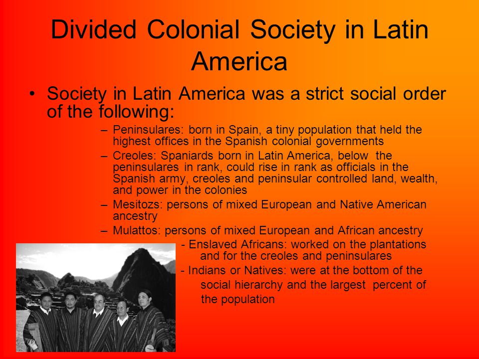 Divided Colonial Society in Latin America