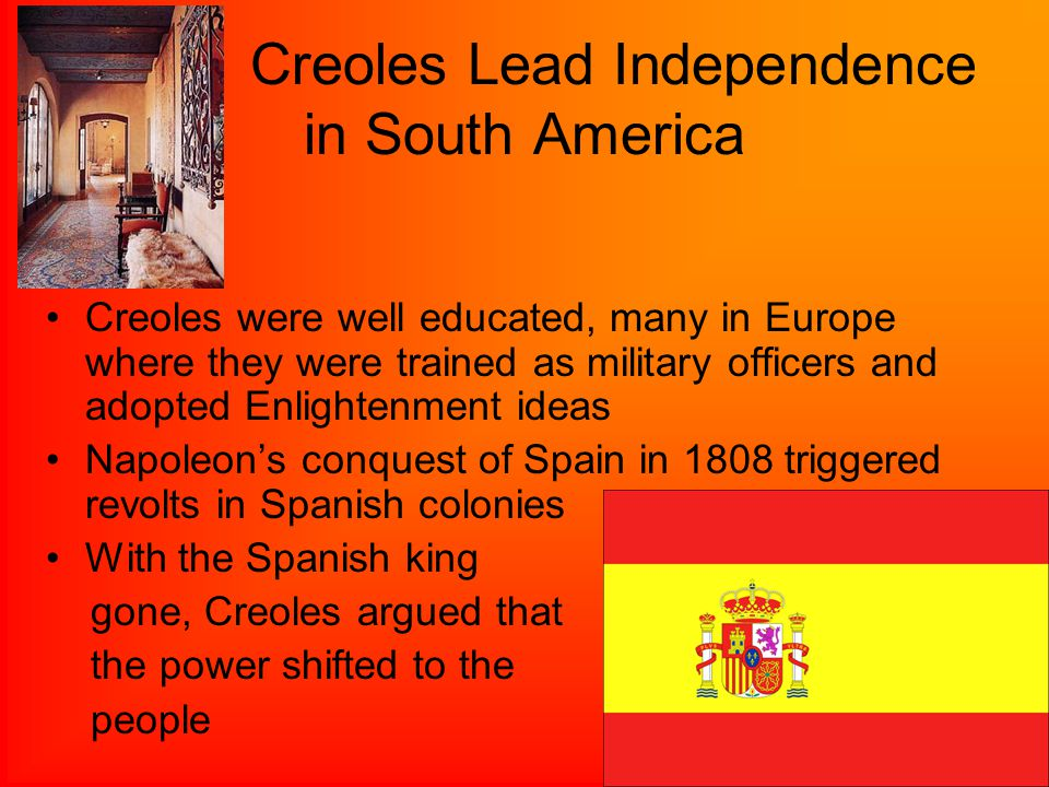 Creoles Lead Independence in South America