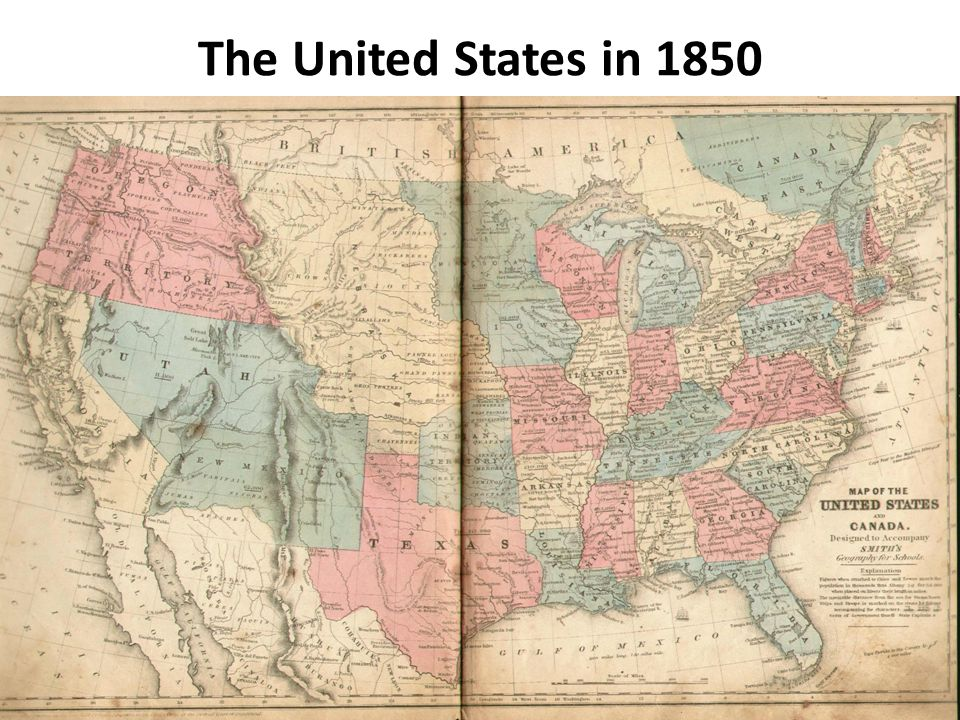 7 The United States In 1850