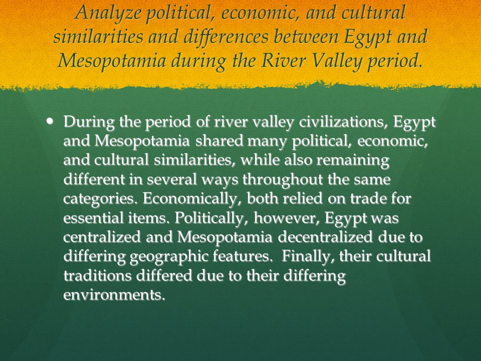 Comparison Between Egypt and Mesopotamia