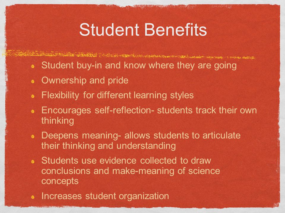 Student Benefits Student buy-in and know where they are going
