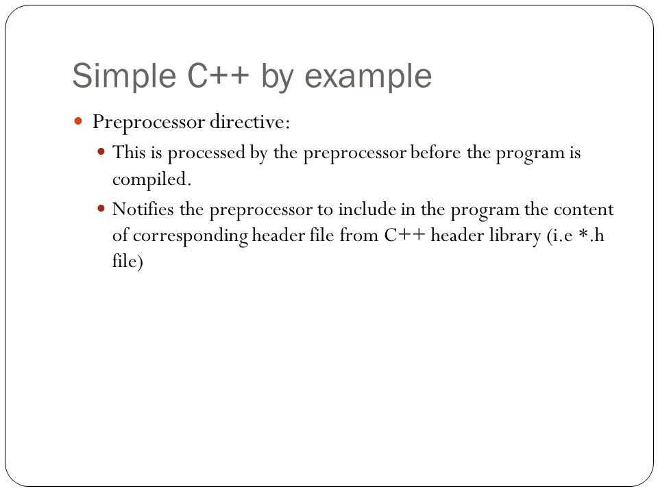 Simple C++ by example Preprocessor directive: