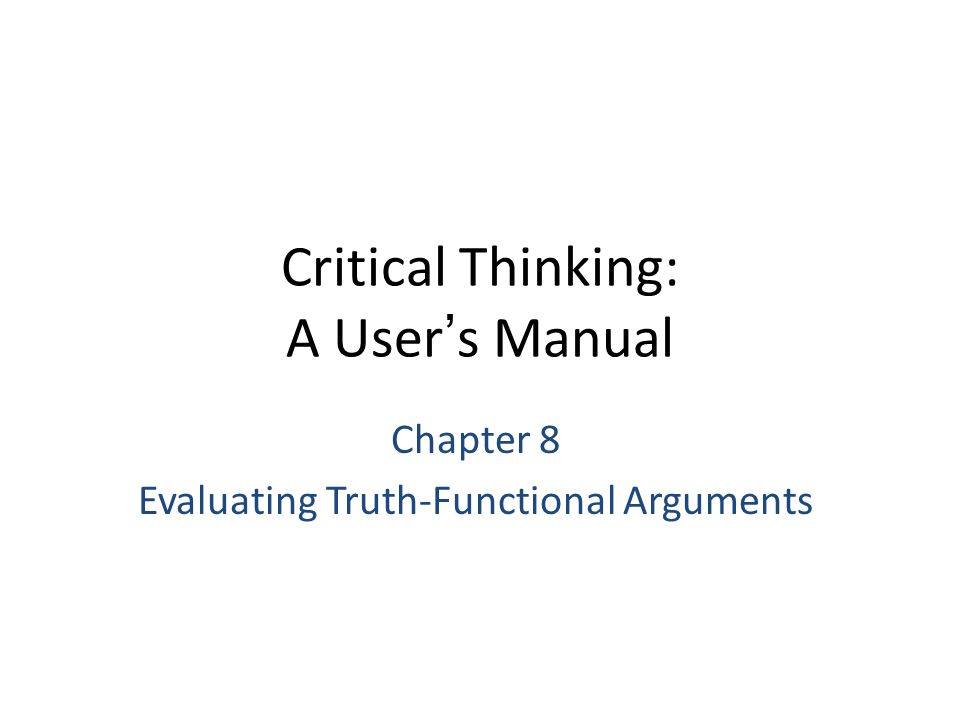 Critical Thinking: A User's Manual
