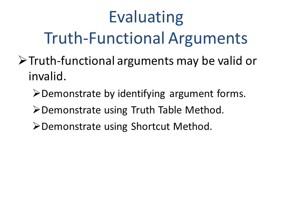 Evaluating Truth-Functional Arguments