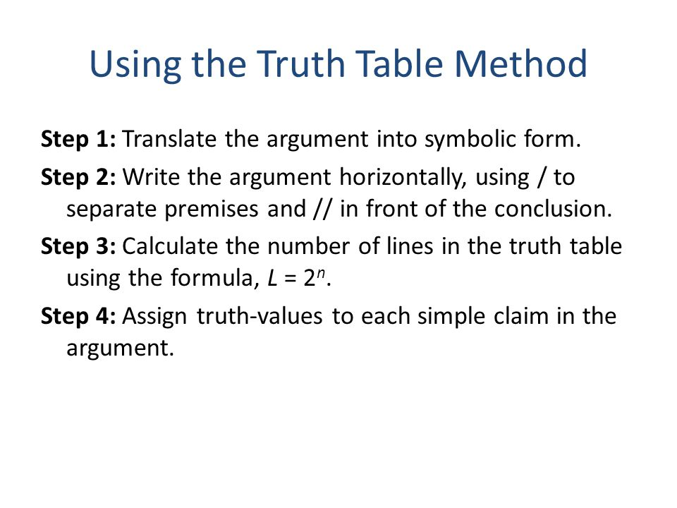 Using the Truth Table Method