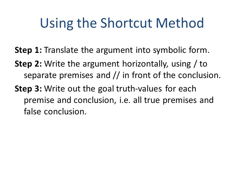 Using the Shortcut Method