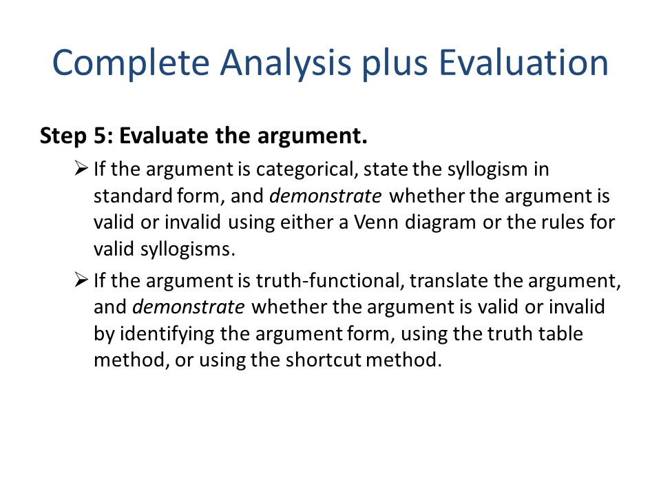 Complete Analysis plus Evaluation