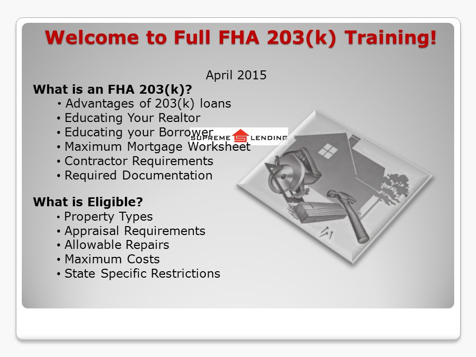 Welcome To Full Fha 203k Training