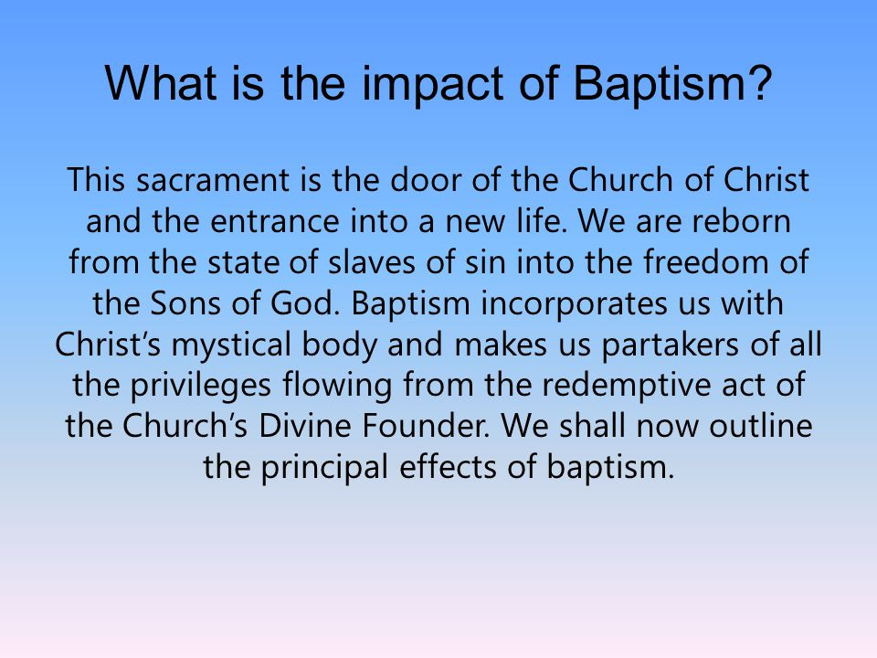 Question 6 The effects of Baptism
