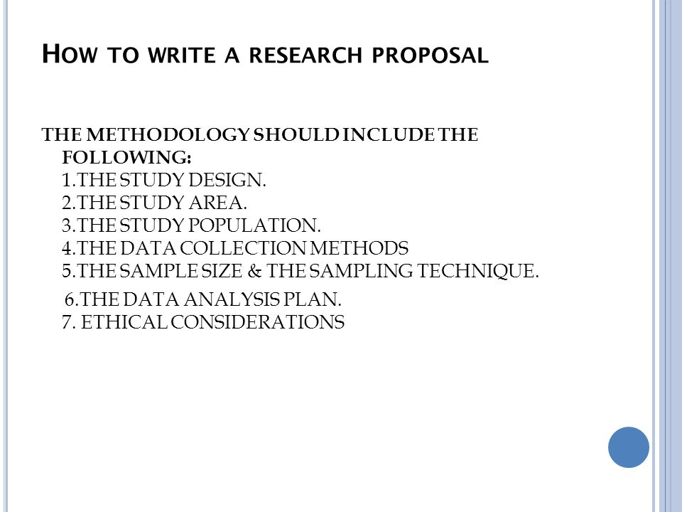 Writing methodology for research proposal How to write the