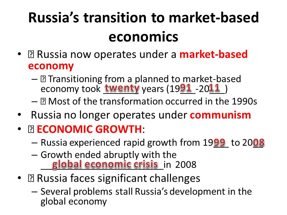 russia transition to market economy What do you think the impact will be on other countries around the world as these two countries become even more significant in the global economy what are some examples of this impact.