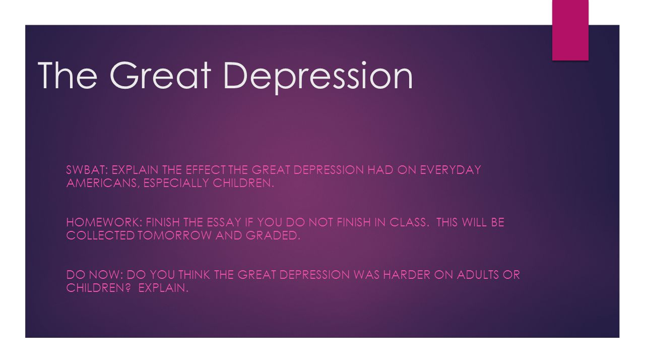 the great depression 8 essay An essay i wrote for my biology class an essay i wrote to support and guide the people who are suffering from depression one great risk for becoming.