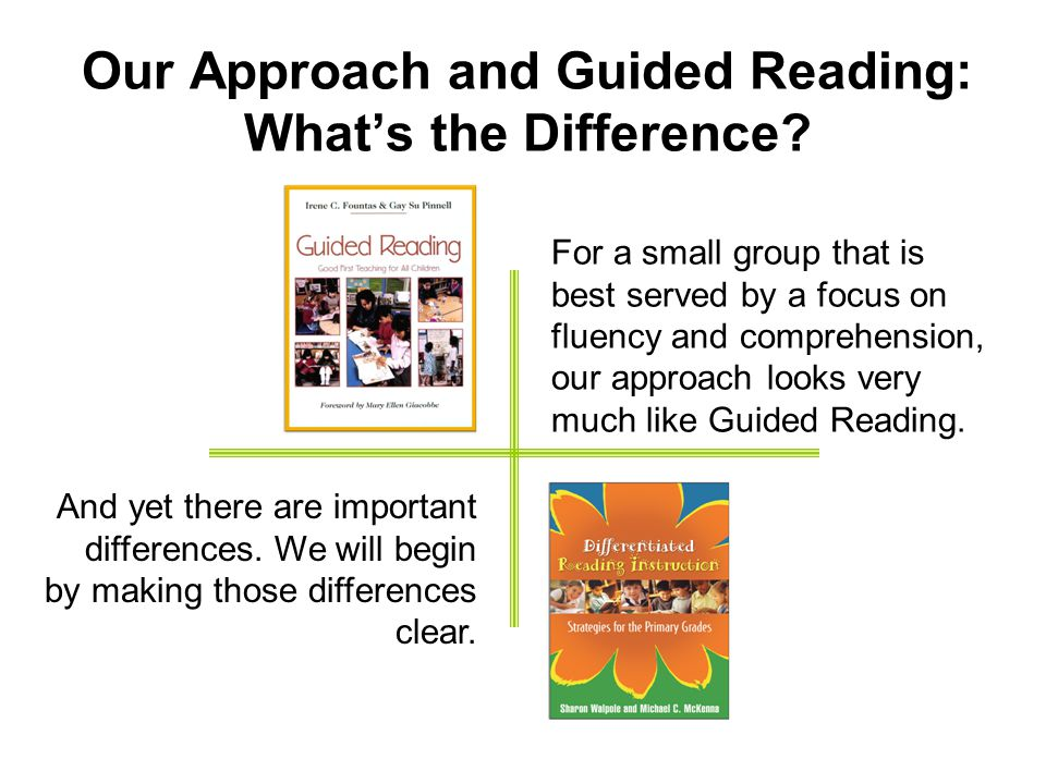 Our Approach and Guided Reading: What's the Difference