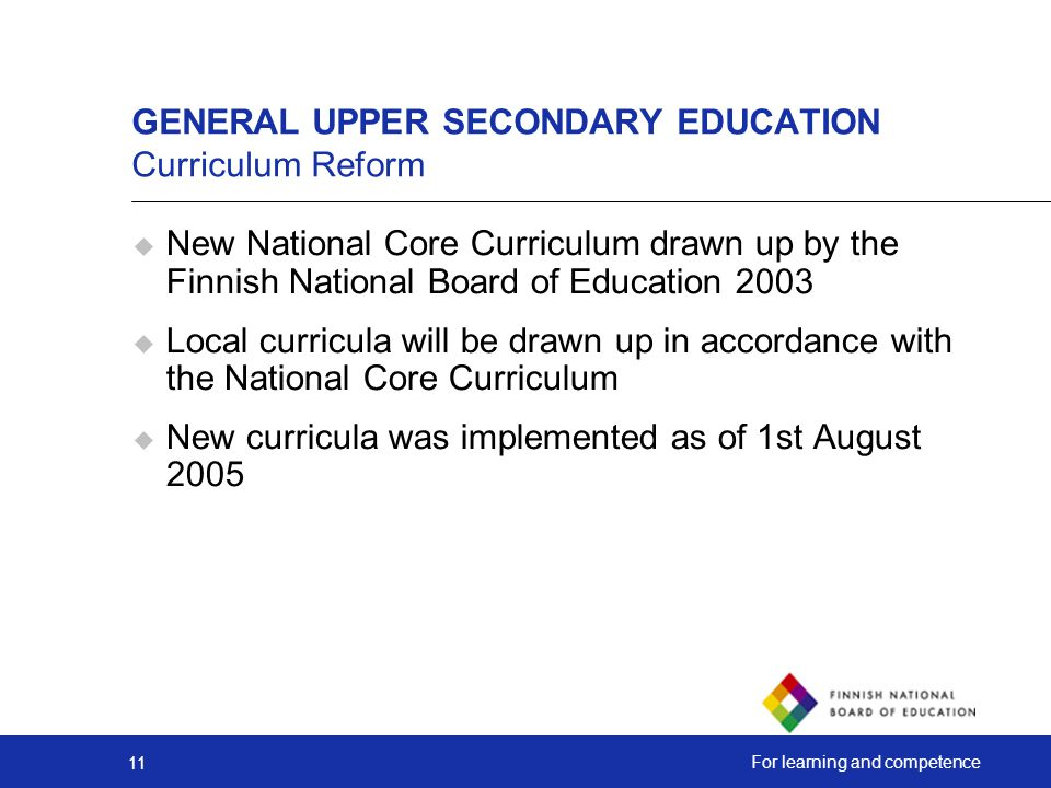 GENERAL UPPER SECONDARY EDUCATION Curriculum Reform