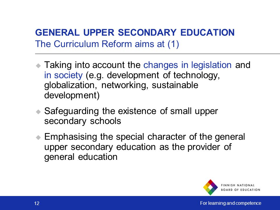 GENERAL UPPER SECONDARY EDUCATION The Curriculum Reform aims at (1)