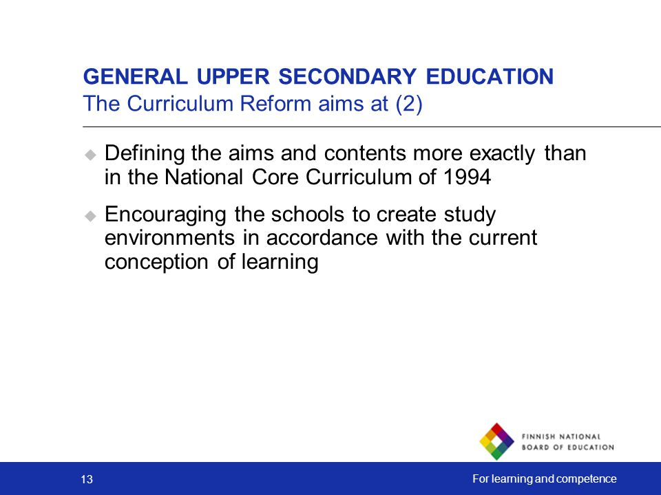 GENERAL UPPER SECONDARY EDUCATION The Curriculum Reform aims at (2)