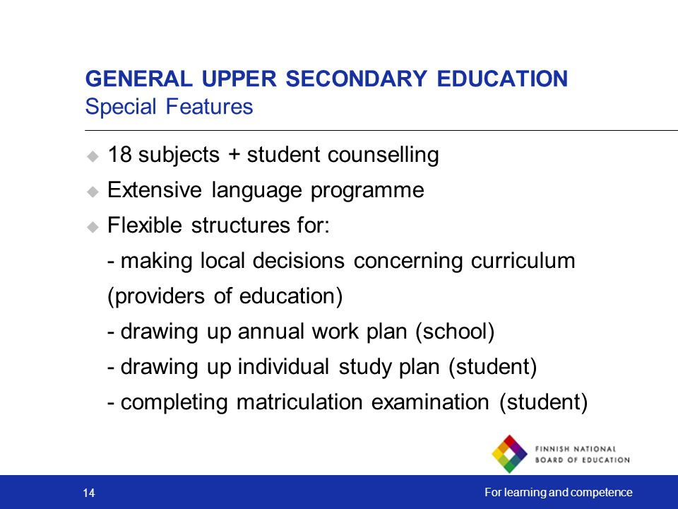 GENERAL UPPER SECONDARY EDUCATION Special Features