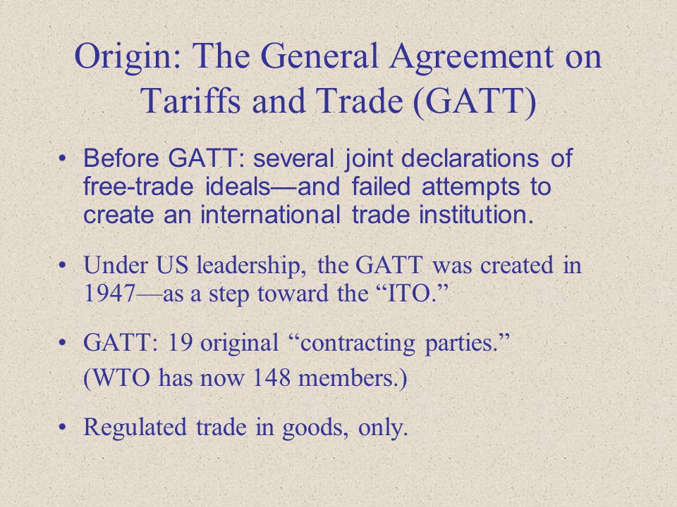 The world trade organization wto ppt video online download origin the general agreement on tariffs and trade gatt platinumwayz