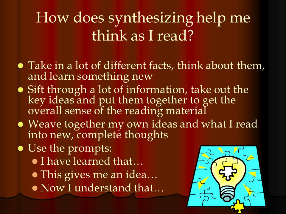 How does synthesizing help me think as I read