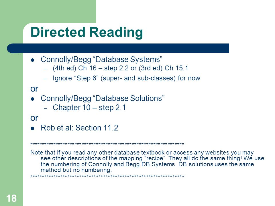 Directed Reading or Connolly/Begg Database Systems