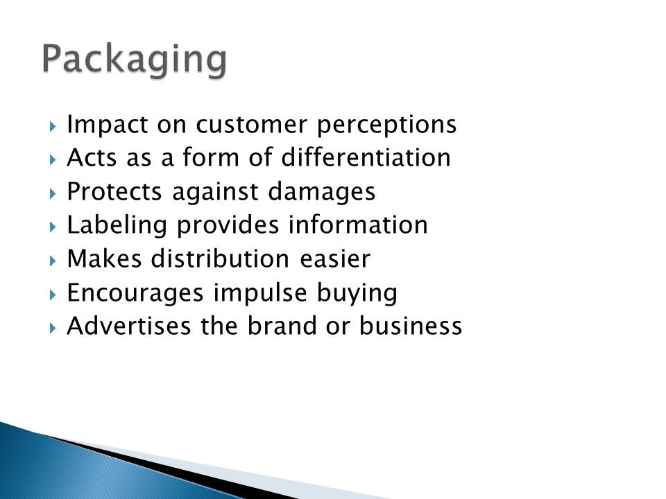Packaging Impact on customer perceptions