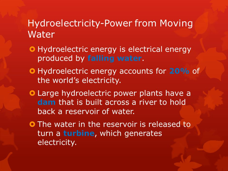 Hydroelectricity-Power from Moving Water