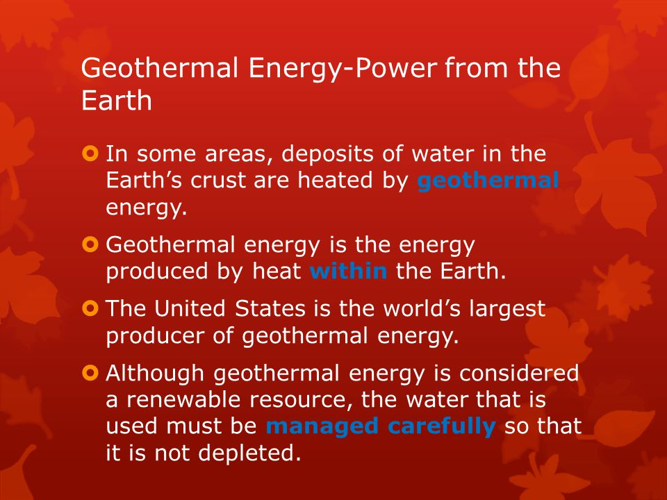Geothermal Energy-Power from the Earth