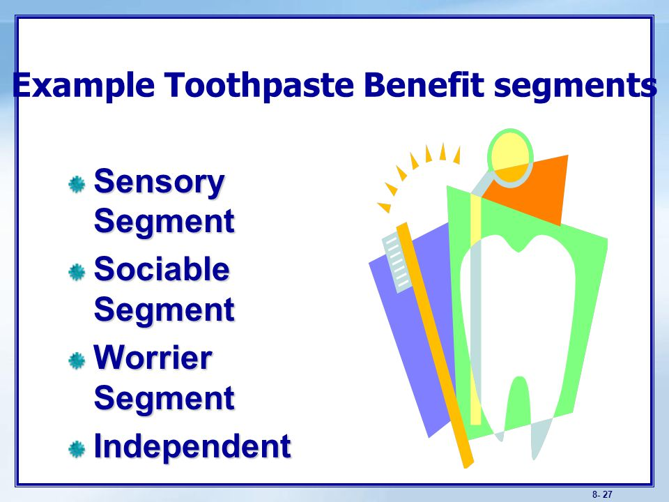 Sensory Segment Principle benefit sought: Flavor and product appearance. Demographic strengths: Children.