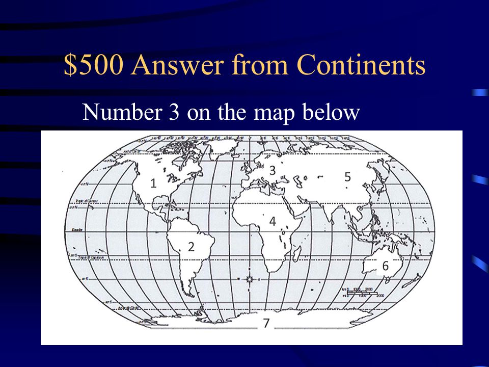 $500 Answer from Continents
