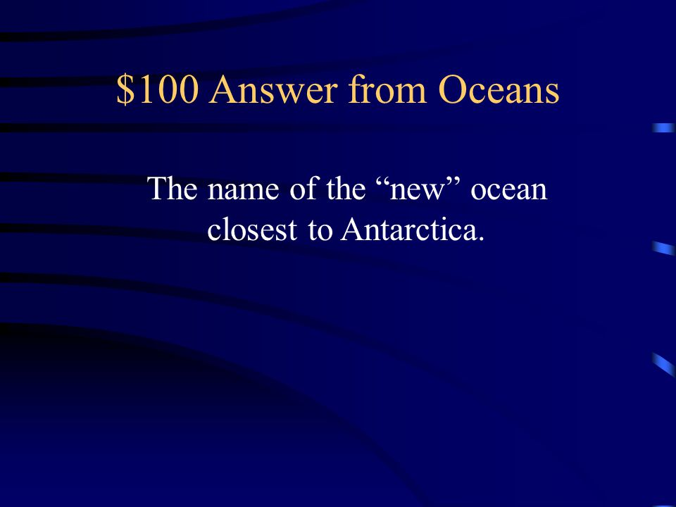 The name of the new ocean closest to Antarctica.