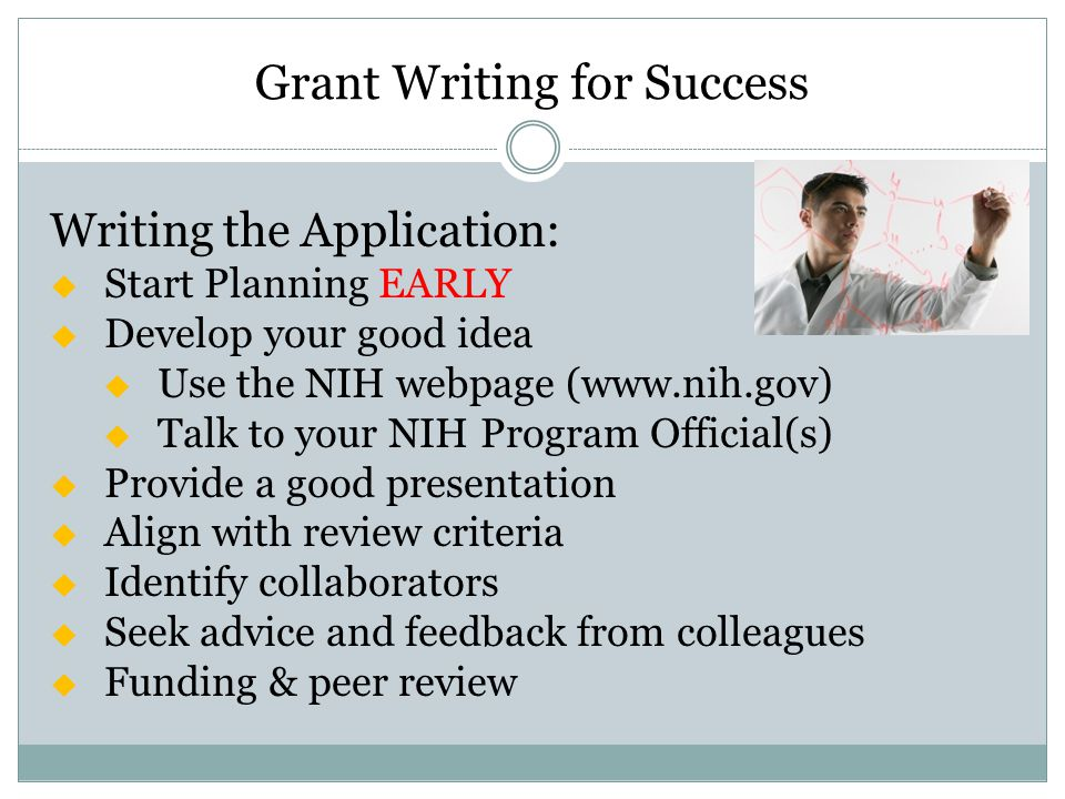 how to write a grant Write proposal vice president for research resources  in addition, many federal grant applications now require research date management plans be included.