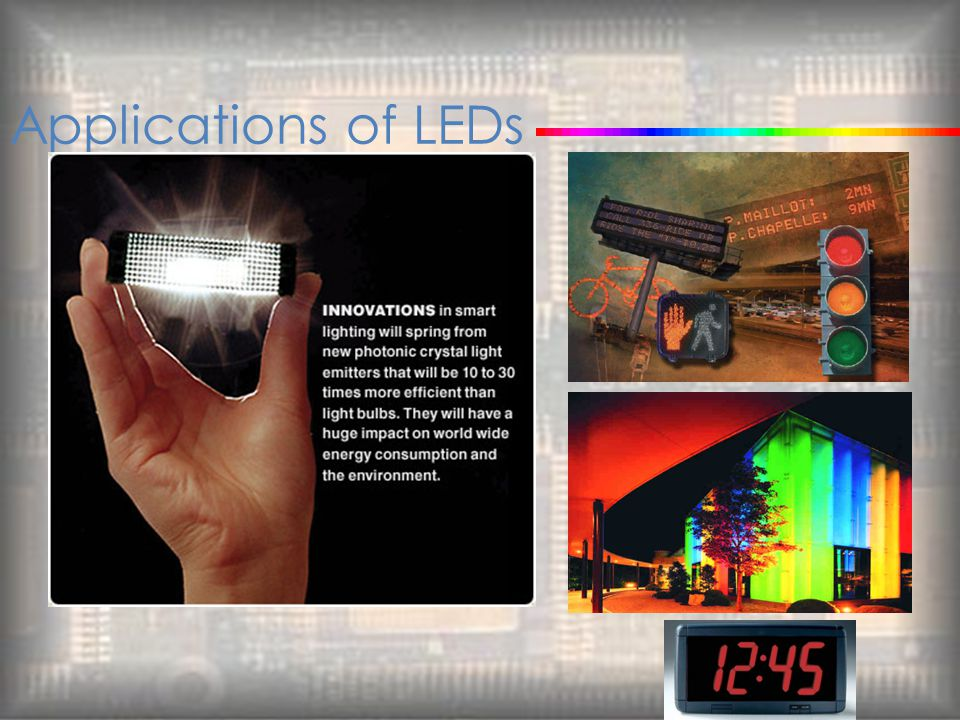 Applications of LEDs