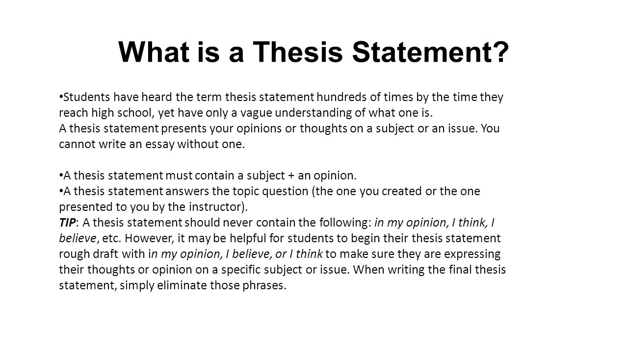 a thesis statement is not (see some myths about thesis statements, below, for a discussion of times not to use a thesis statement see also the file general advice on essay writing) 1.