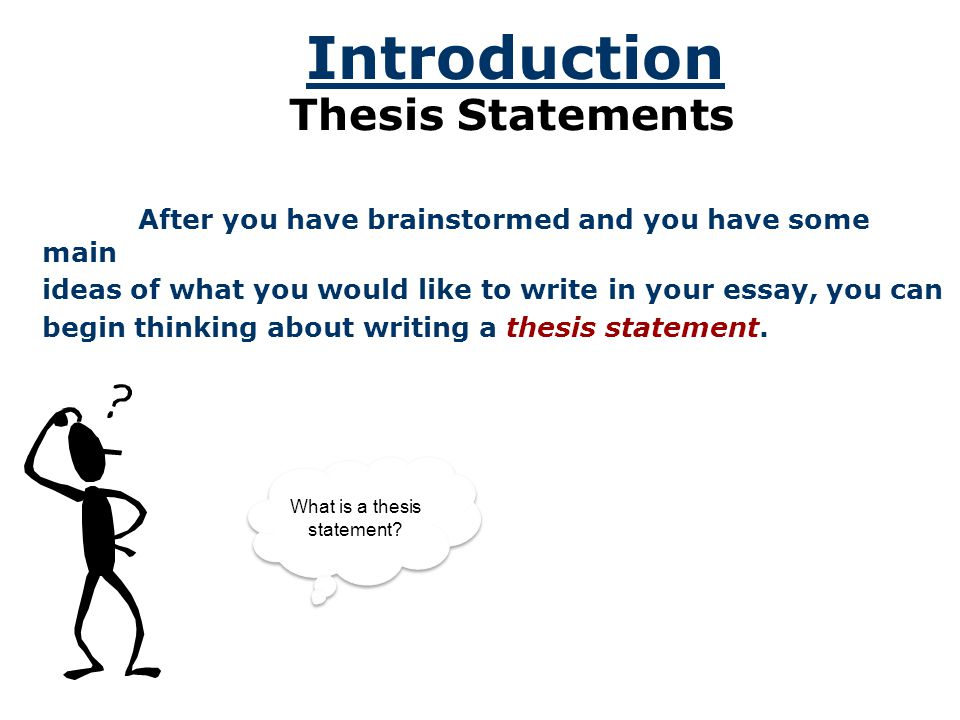 the thesis statement a road map for your essay A road map for the entire essay, showing the readers what you have to say and which main points you will use to support your ideas (see the thesis statements handout).