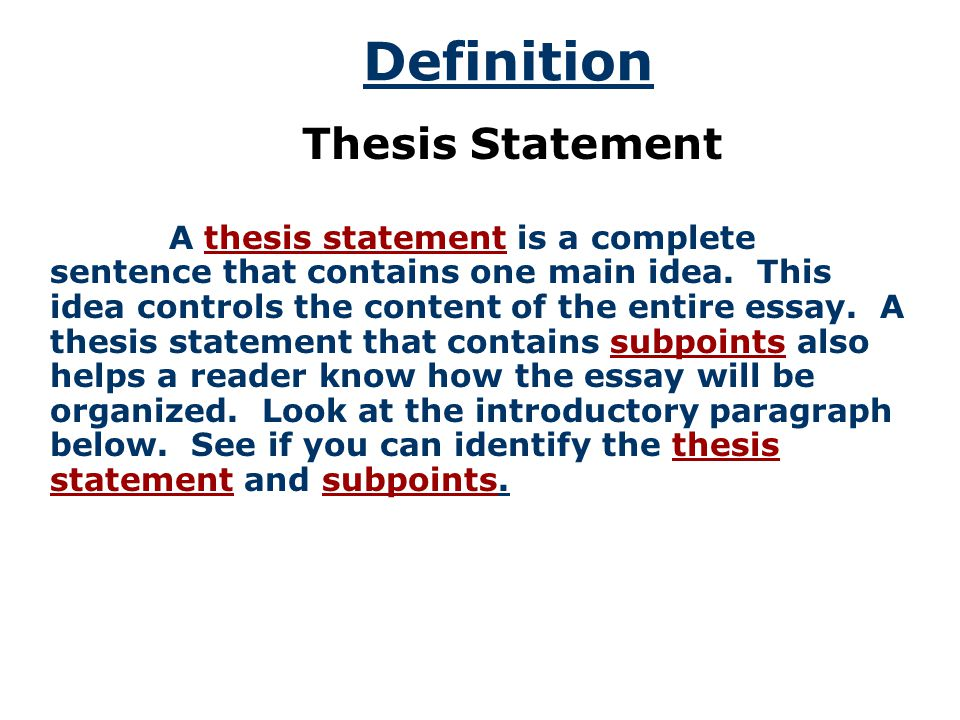 definition of a thesis statement Definition a thesis statement is a single sentence, preferably a simple declarative sentence, that expresses the basic idea around which the paper will develop.