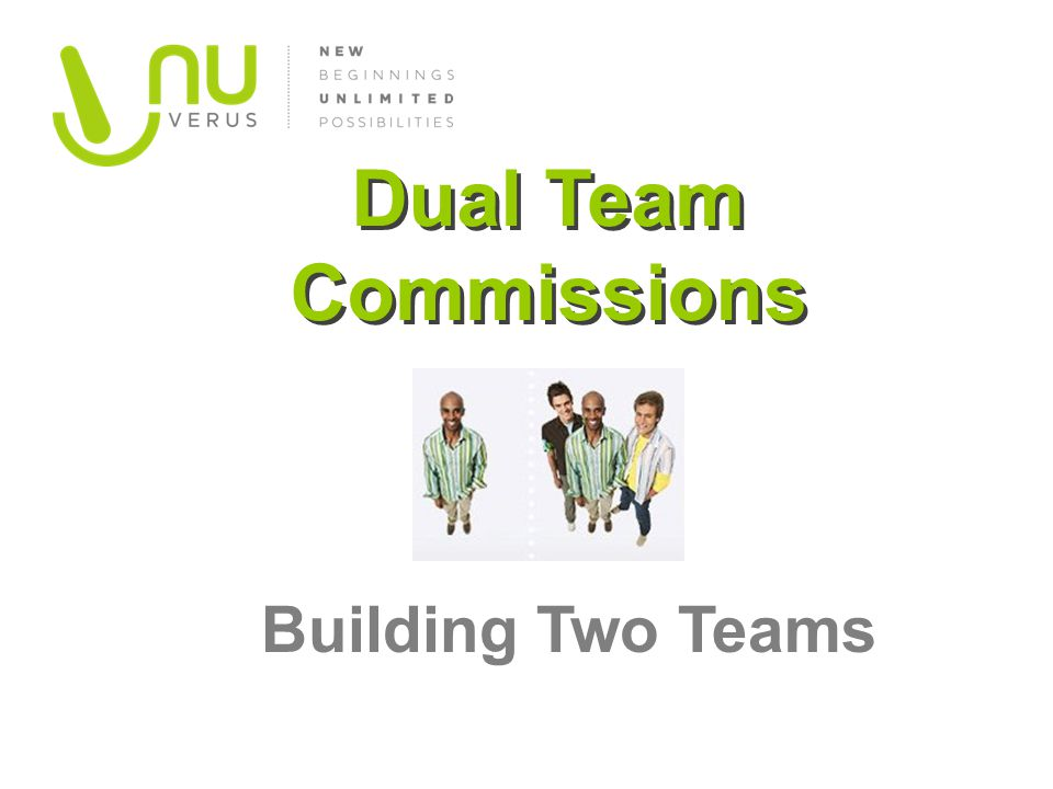 Dual Team Commissions Building Two Teams
