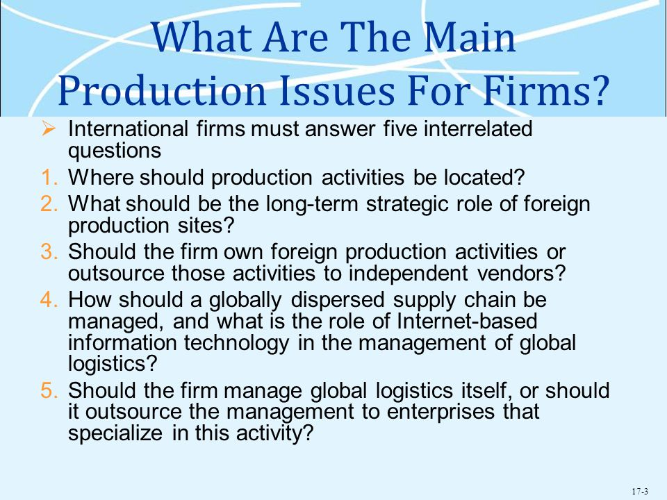 What Are The Main Production Issues For Firms
