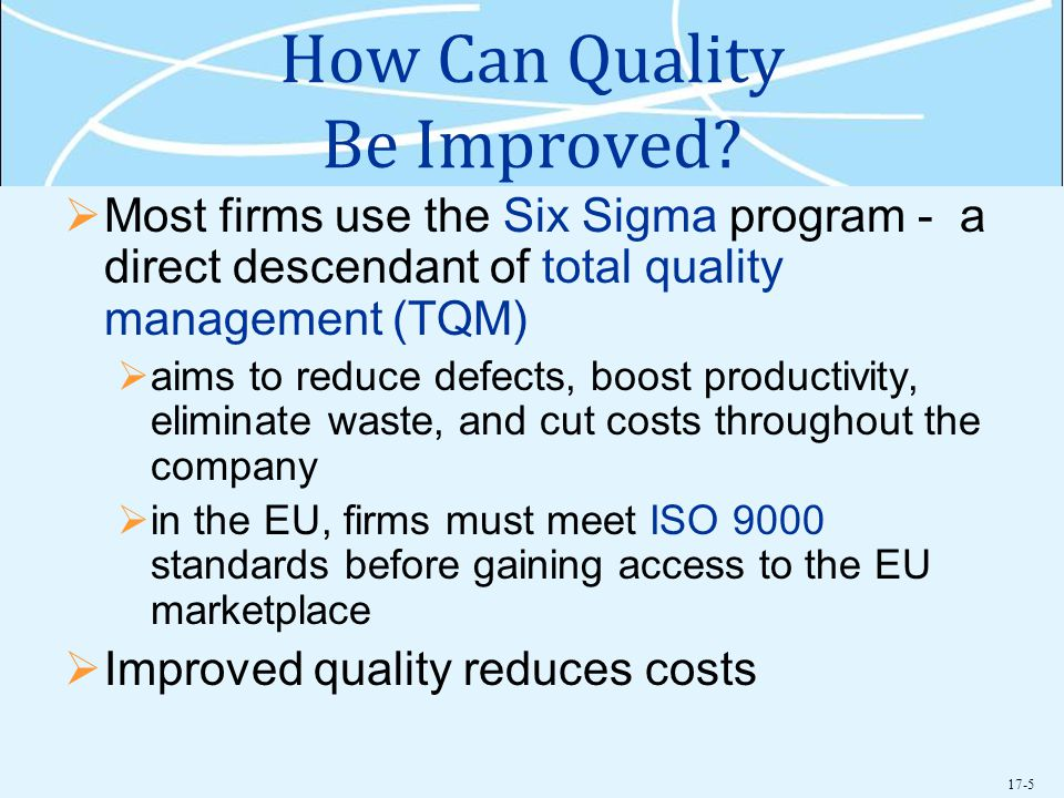 How Can Quality Be Improved