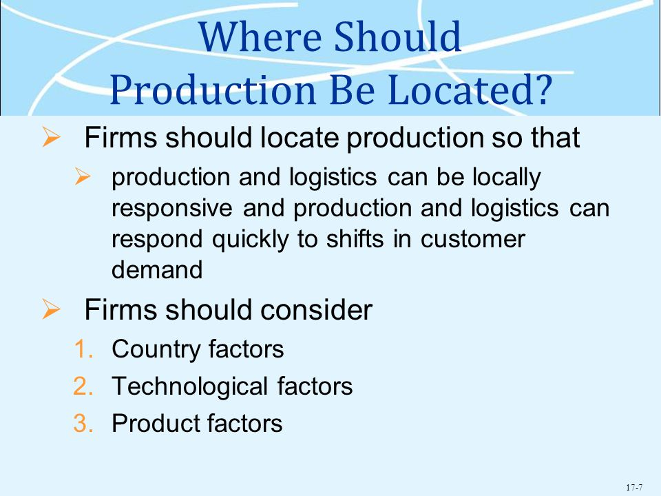 Where Should Production Be Located