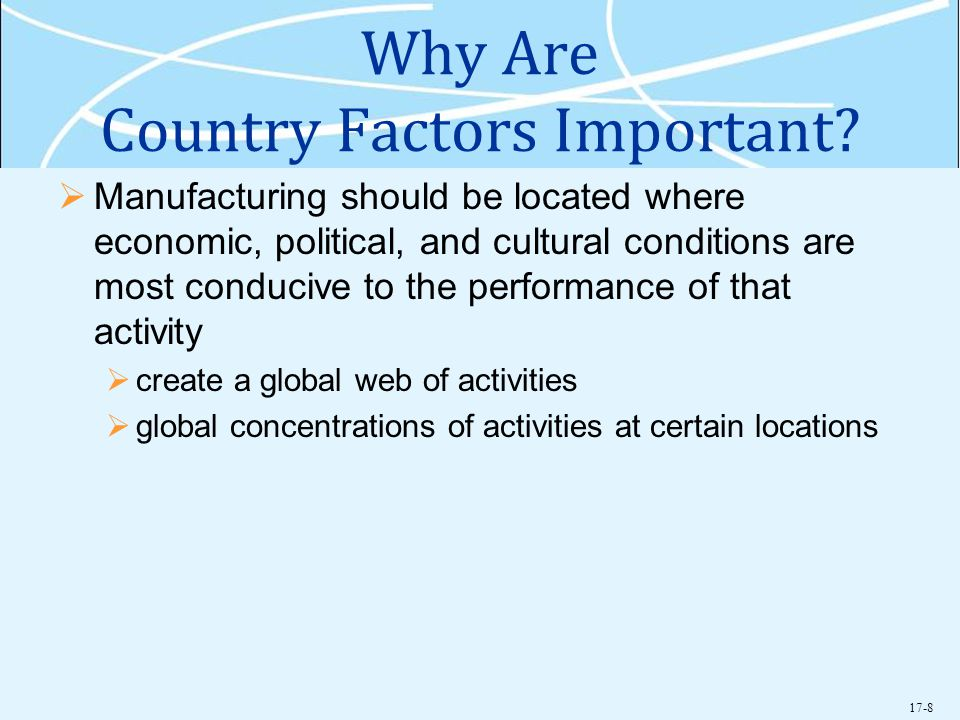 Why Are Country Factors Important
