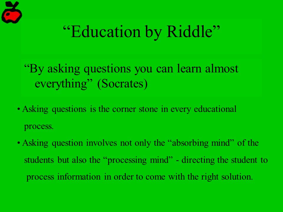 """education By Riddle"" ""by Asking Questions You Can  Ppt. Loan Form Template. Open Office Flow Chart. Upgrade Office 2010 To 2018 Template. Ms Project Gantt Chart Template. Resume Examples For Sales Jobs Template. Retirement Letters To Coworkers Template. Online Planners For Students Template. Mickey Mouse Powerpoint Template"
